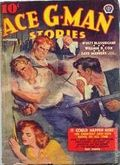 Ace G-Man Stories (1936-1943 Popular Publications) Pulp Vol. 7 #3