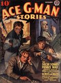 Ace G-Man Stories (1936-1943 Popular Publications) Pulp Vol. 9 #1