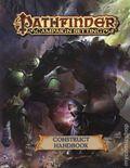 Pathfinder Campaign Setting: Construct Handbook SC (2018 Paizo) 1-1ST
