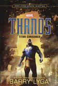 Marvel Thanos Titan Consumed HC (2018 LBC) An Avengers: Infinity War Novel 1-1ST