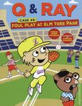 Q and Ray Case #3: Foul Play at Elm Tree Park GN (2018 Lerner) Graphic Universe 1-1ST