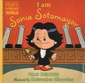 Ordinary People Change World: I am Sonia Sotomayor HC (2018 Dial Books) By Brad Meltzer 1-1ST