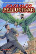 Untamed Pellucidar HC (2018 ERB) The Wild Adventures of Edgar Rice Burroughs Series 1-1ST