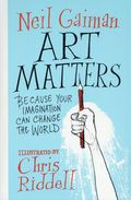 Art Matters Because Your Imagination Can Change the World HC (2018 WM) 1-1ST