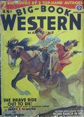Big Book Western Magazine (1933-1954 Two-Books/Popular) Big-Book Western Pulp Vol. 5 #4
