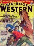 Big Book Western Magazine (1933-1954 Two-Books/Popular) Big-Book Western Pulp Vol. 6 #1