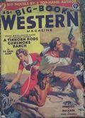 Big Book Western Magazine (1933-1954 Two-Books/Popular) Big-Book Western Pulp Vol. 6 #2