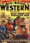 Big Book Western Magazine (1933-1954 Two-Books/Popular) Big-Book Western Pulp Vol. 6 #3