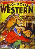 Big Book Western Magazine (1933-1954 Two-Books/Popular) Big-Book Western Pulp Vol. 8 #4
