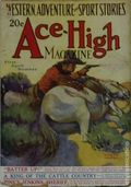 Ace-High Magazine (1921-1935 Readers' Publishing Corp/Clayton/Dell) Pulp Vol. 16 #3