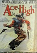 Ace-High Magazine (1921-1935 Readers' Publishing Corp/Clayton/Dell) Pulp Vol. 16 #4