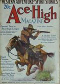 Ace-High Magazine (1921-1935 Readers' Publishing Corp/Clayton/Dell) Pulp Vol. 17 #1