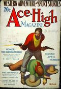 Ace-High Magazine (1921-1935 Readers' Publishing Corp/Clayton/Dell) Pulp Vol. 22 #4