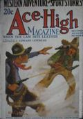 Ace-High Magazine (1921-1935 Readers' Publishing Corp/Clayton/Dell) Pulp Vol. 24 #4