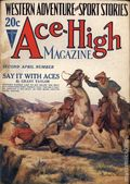 Ace-High Magazine (1921-1935 Readers' Publishing Corp/Clayton/Dell) Pulp Vol. 28 #4