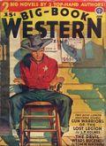 Big Book Western Magazine (1933-1954 Two-Books/Popular) Big-Book Western Pulp Vol. 11 #1