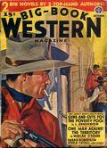 Big Book Western Magazine (1933-1954 Two-Books/Popular) Big-Book Western Pulp Vol. 11 #3