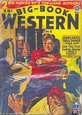 Big Book Western Magazine (1933-1954 Two-Books/Popular) Big-Book Western Pulp Vol. 12 #1