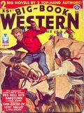 Big Book Western Magazine (1933-1954 Two-Books/Popular) Big-Book Western Pulp Vol. 13 #1