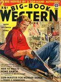 Big Book Western Magazine (1933-1954 Two-Books/Popular) Big-Book Western Pulp Vol. 13 #4