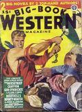 Big Book Western Magazine (1933-1954 Two-Books/Popular) Big-Book Western Pulp Vol. 15 #1