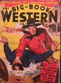 Big Book Western Magazine (1933-1954 Two-Books/Popular) Big-Book Western Pulp Vol. 15 #3