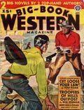 Big Book Western Magazine (1933-1954 Two-Books/Popular) Big-Book Western Pulp Vol. 16 #3
