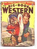 Big Book Western Magazine (1933-1954 Two-Books/Popular) Big-Book Western Pulp Vol. 18 #2