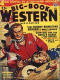 Big Book Western Magazine (1933-1954 Two-Books/Popular) Big-Book Western Pulp Vol. 19 #1