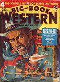 Big Book Western Magazine (1933-1954 Two-Books/Popular) Big-Book Western Pulp Vol. 23 #2
