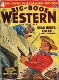 Big Book Western Magazine (1933-1954 Two-Books/Popular) Big-Book Western Pulp Vol. 25 #3