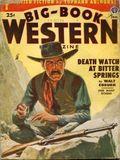 Big Book Western Magazine (1933-1954 Two-Books/Popular) Big-Book Western Pulp Vol. 30 #2