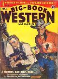 Big Book Western Magazine (1933-1954 Two-Books/Popular) Big-Book Western Pulp Vol. 31 #1