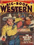 Big Book Western Magazine (1933-1954 Two-Books/Popular) Big-Book Western Pulp Vol. 32 #1
