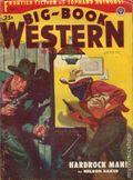 Big Book Western Magazine (1933-1954 Two-Books/Popular) Big-Book Western Pulp Vol. 32 #3