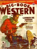 Big Book Western Magazine (1933-1954 Two-Books/Popular) Big-Book Western Pulp Vol. 33 #1