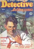 Detective Action Stories (1930-1937 Popular Publications) Pulp Vol. 4 #3