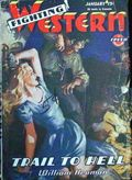 Fighting Western (1945-1950 Trojan Publishing) Pulp Vol. 1 #6