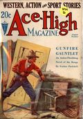 Ace-High Magazine (1921-1935 Readers' Publishing Corp/Clayton/Dell) Pulp Vol. 67 #3