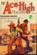 Ace-High Magazine (1921-1935 Readers' Publishing Corp/Clayton/Dell) Pulp Vol. 72 #4