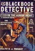 Black Book Detective Magazine (1933-1953 Newsstand/Hoffman/Ranger/Better) Pulp Vol. 6 #3