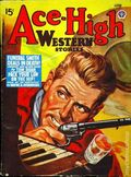 Ace-High Western Stories (1940-1951 Fictioneers) Vol. 15 #1