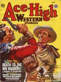 Ace-High Western Stories (1940-1951 Fictioneers) Vol. 17 #1