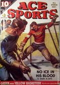 Ace Sports (1936-1949 Periodical House) Pulp Vol. 12 #1