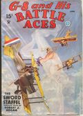 G-8 and His Battle Aces (1933-1944 Popular Publications) Pulp Vol. 6 #1