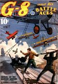 G-8 and His Battle Aces (1933-1944 Popular Publications) Pulp Vol. 11 #1