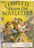 Complete Western Love Novelettes (1931-1933 Clayton Magazines) Pulp Vol. 1 #1