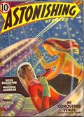 Astonishing Stories (1940-1943 Fictioneers) Pulp Vol. 1 #3