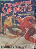 Champion Sports (1937-1939 Periodical House) Pulp Vol. 3 #4