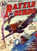 Battle Birds (1940-1944 Fictioneers, Inc.) Pulp 2nd Series Vol. 6 #4